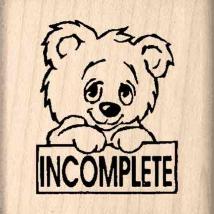 Incomplete Teacher Rubber Stamp