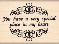 You Have a Very Special Place in My Heart Rubber Stamp