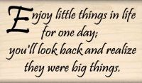 Enjoy Little Things... Life Quote Rubber Stamp