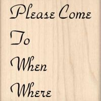 Please Come... Invitation Rubber Stamp